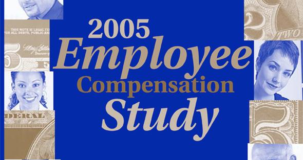 2005 Employee Compensation Study