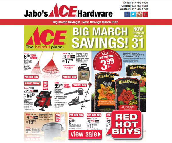 Jabo's Ace Hardware regularly sends out marketing newsletters via email, which provide customers with ads like this.