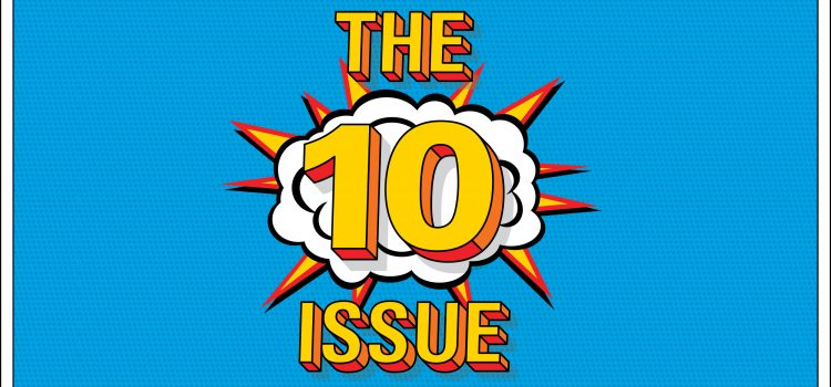 The 10 Issue: Discover Quick-Hitting Operations Tips