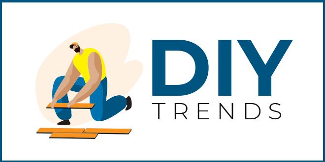 DIY Trends