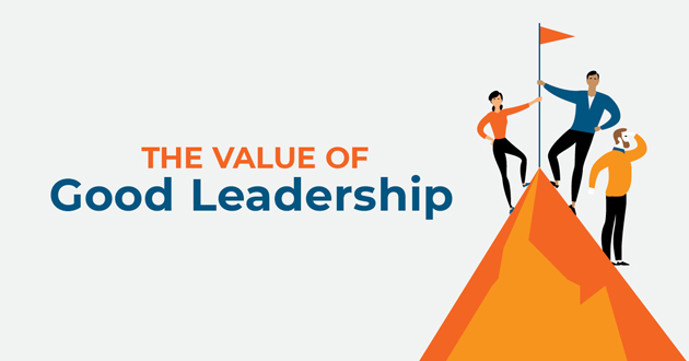 The Value of Good Leadership