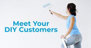 Meet Your DIY Customers